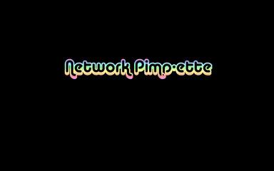 network pimpette