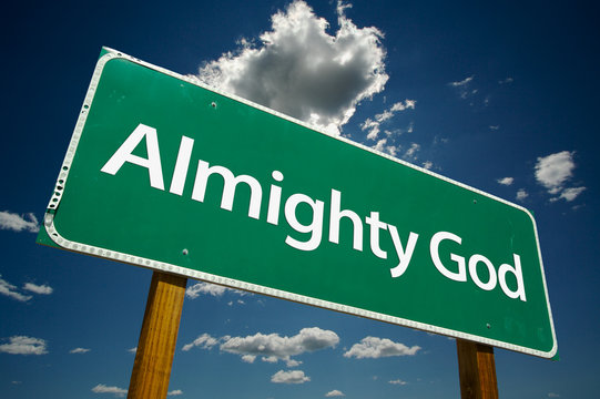 """""""Almighty God"""" Road Sign with dramatic clouds and sky."""