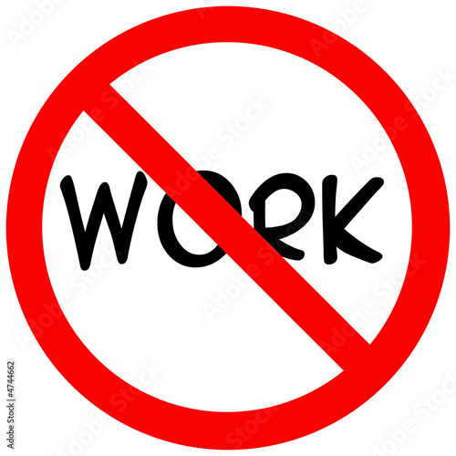 no work stock photo and royalty free images on fotolia com pic