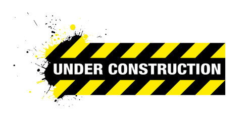 grunge under construction sign with splats