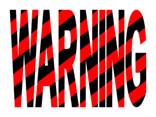 Warning text with red and black warning stripes
