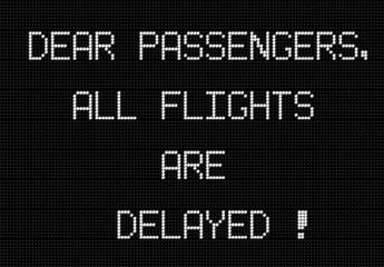 all flights delayed message