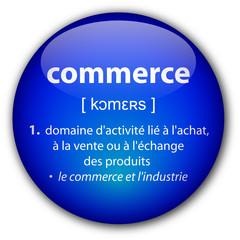 """Bouton """"Commerce"""" avec définition"""
