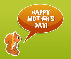 Happy mother's day card with squirrel