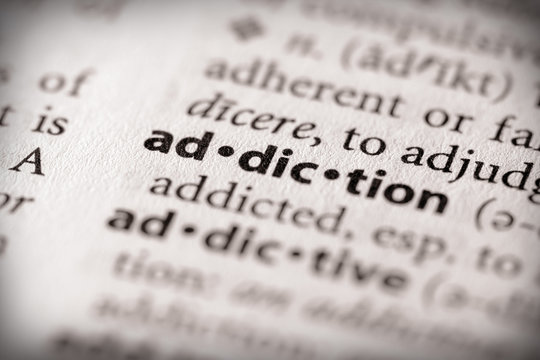 Dictionary Series - Health: addiction