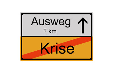 Verkehrsschild: Krise - Ausweg 3