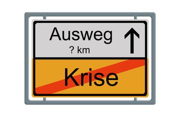 Verkehrsschild: Krise - Ausweg 2