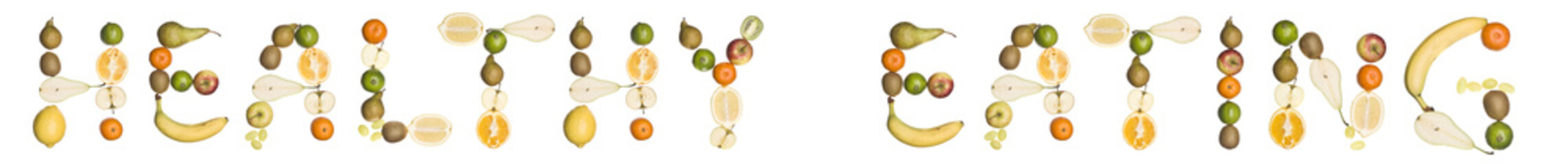The phrase 'Healthy eating' made out of fruit