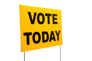 """Yellow yard sign with """"Vote today"""" on it"""