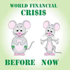 Rich and poor mouse - world financial crises