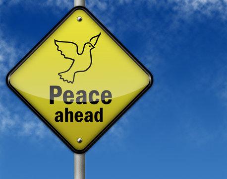 "Traffic Sign ""Peace Ahead"""