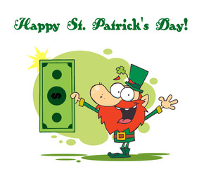 St Patrick's Day Greeting Of A Leprechaun Holding A Dollar Bill