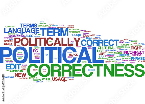 politically correct language Donald trump and the republican party's war on political correctness is an attempt to people who use politically correct language aren't trying to stifle.