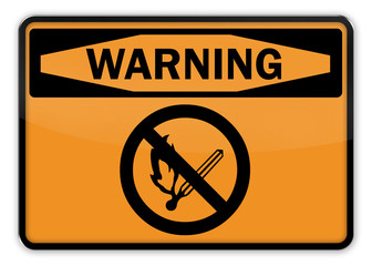 """Warning Sign """"No Open Fire"""""""