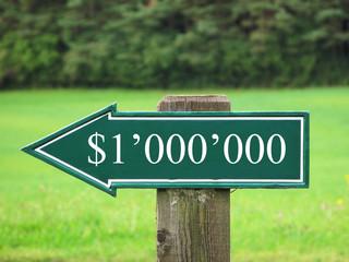 ONE MILLIION DOLLAR road sign