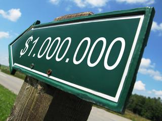 One Million Dollar road sign