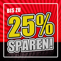 25 Prozent sparen