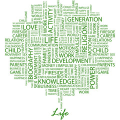 LIFE. Word cloud concept illustration.