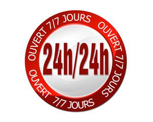 ouverture 24h/24h