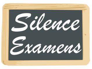 Ardoise : Silence Examens
