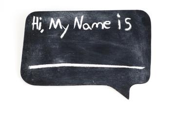 Hi, My Name Is....