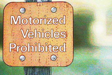 Motorized Vehicles Prohibited - Sign