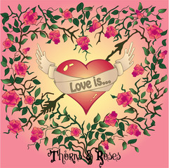 The heart with roses and thorns with text