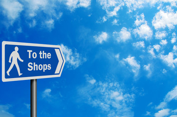 Photo realistic 'to the shops' sign, with space for your text