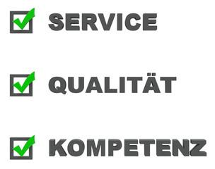 Service,Qualität,Kompetenz