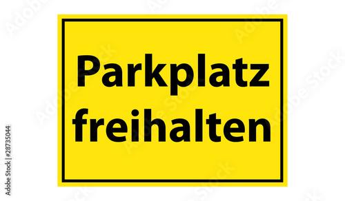 warnschild parkplatz freihalten stockfotos und. Black Bedroom Furniture Sets. Home Design Ideas