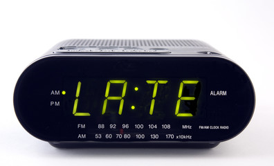 Clock Radio with the word LATE