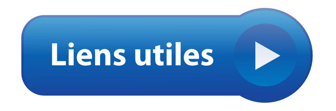 """Bouton """"LIENS UTILES"""" (informations en savoir plus cliquer ici)"""