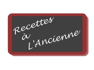 PANNEAU RECETTES A L'ANCIENNE