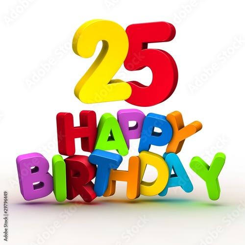 Happy birthday 25 stockfotos und lizenzfreie bilder auf - Geburtstagsbilder zum 25 ...