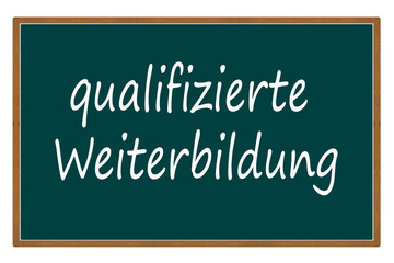 qualifizierte Weiterbildung