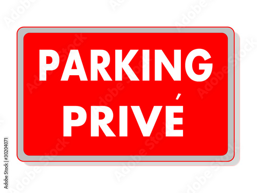 panneau parking prive photo libre de droits sur la banque d 39 images image 30204071. Black Bedroom Furniture Sets. Home Design Ideas