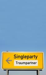 Schild Traumpartner Party