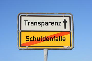 Schild Transparenz Schulden-Falle