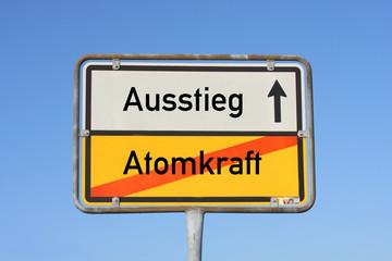 Schild Ausstieg keine Atomkraft