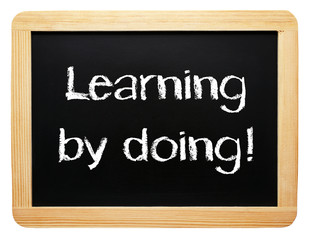Learning by doing ! - Business Concept