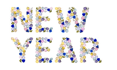 "Gemstones words, ""NEW YEAR"". Isolated on white background."