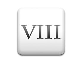 Boton cuadrado blanco numero romano 8