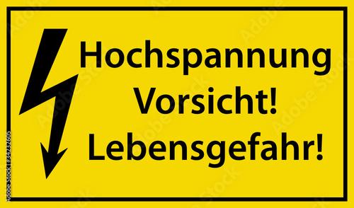 Hochspannung Vorsicht Lebensgefahr Schild Blitz Warnschild ...