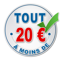 """Promotion """"tout à moins de 20 euros"""""""