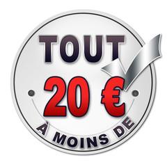 """Bouton promotion """"tout à moins de 20 euros"""""""