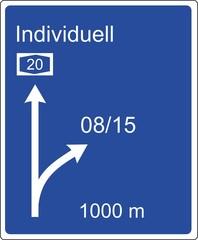 Autobahnschild individuell statt 08/15