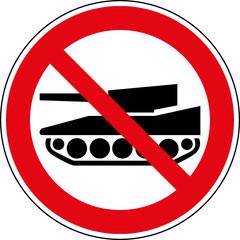 Fototapete - Verbotsschild Panzer verboten Schild Zeichen Symbol