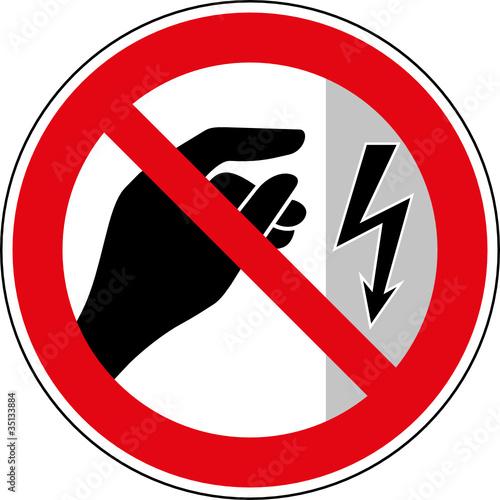 Verbotsschild Elektrische Spannung - Berühren verboten\