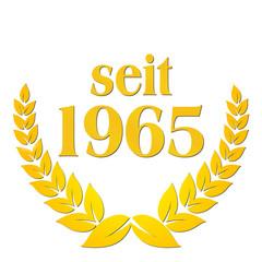 seit 1965  jubiläum lorbeerkranz lorbeer gold
