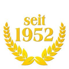 seit 1952  jubiläum lorbeerkranz lorbeer gold